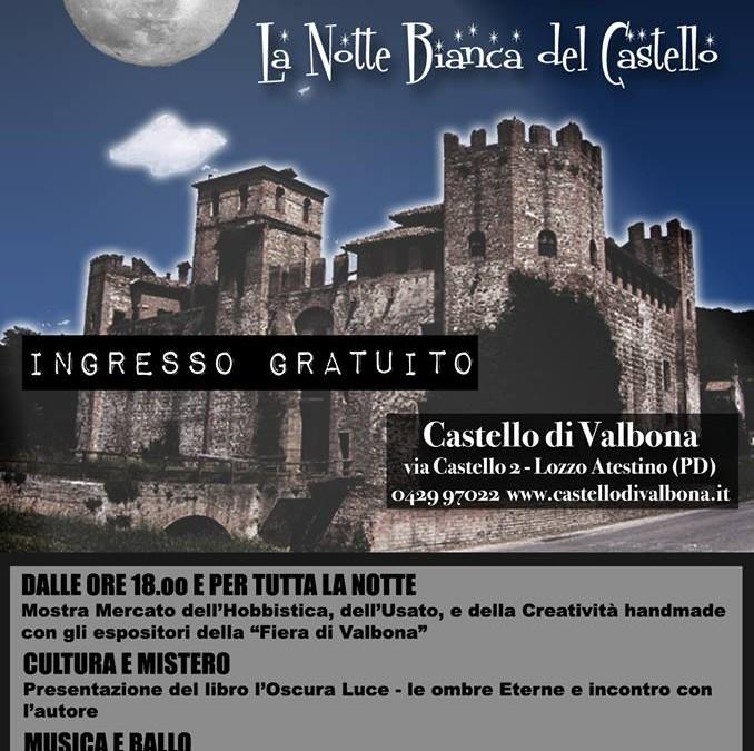 Notte Bianca al Castello di Valbona